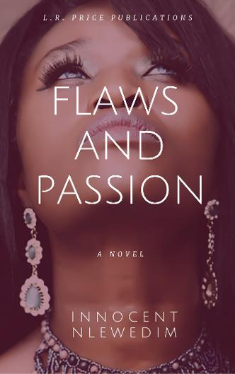 Flaws and Passion - Innocent Nlewedim